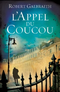 L'Appel du Coucou - Robert Galbraith & J.K. Rowling pdf download