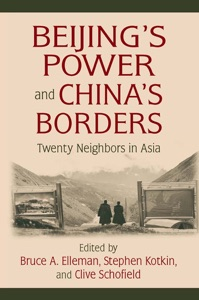 Beijing's Power and China's Borders - Bruce Elleman, Stephen Kotkin & Clive Schofield pdf download