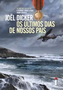 Os últimos dias de nossos pais - Joël Dicker pdf download
