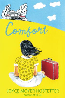 Comfort - Joyce Moyer Hostetter