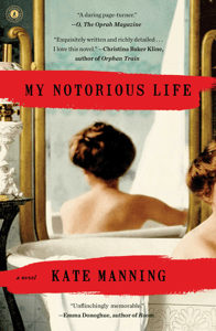 My Notorious Life - Kate Manning pdf download