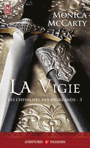 Les chevaliers des Highlands (Tome 3) - La vigie - Monica McCarty pdf download