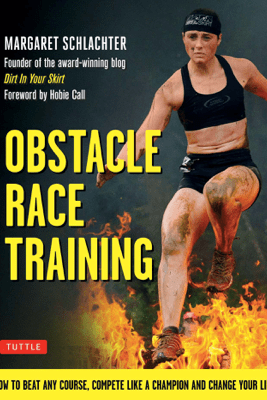 Obstacle Race Training - Margaret Schlachter