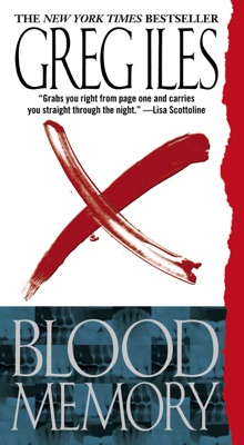 Blood Memory - Greg Iles pdf download