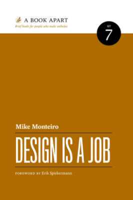 Design Is a Job - Mike Monteiro
