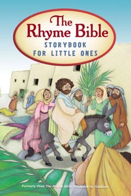 The Rhyme Bible Storybook for Toddlers - L. J. Sattgast