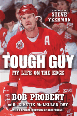 Tough Guy - Bob Probert