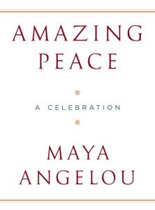 Amazing Peace - Maya Angelou pdf download