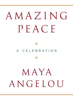 Amazing Peace - Maya Angelou pdf download