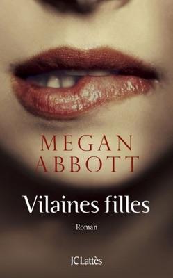 Vilaines filles - Megan Abbott pdf download