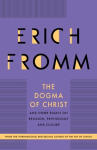 The Dogma of Christ - Erich Fromm pdf download
