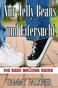 Nur Jelly Beans und Eifersucht - Tammy Falkner pdf download