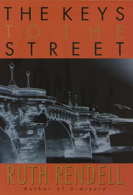 The Keys to the Street - Ruth Rendell pdf download