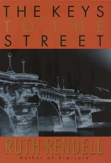 The Keys to the Street by Ruth Rendell PDF Download