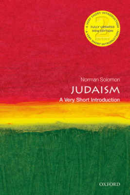 Judaism: A Very Short Introduction - Norman Solomon