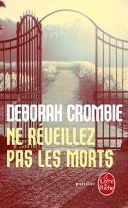 Ne réveillez pas les morts - Deborah Crombie pdf download