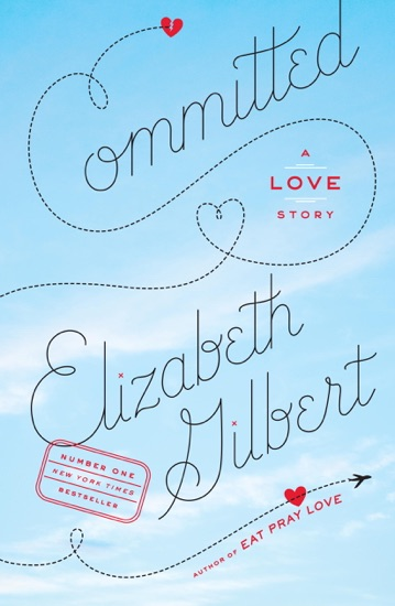 Committed by Elizabeth Gilbert pdf download