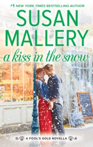 A Kiss in the Snow - Susan Mallery pdf download