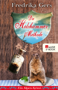 Die Holzhammer-Methode - Fredrika Gers pdf download