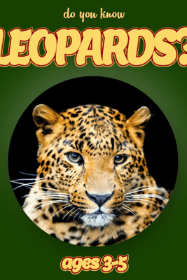 Do You Know Leopards? (animals for kids 3-5) - Cindy Bowdoin