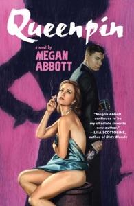 Queenpin - Megan Abbott pdf download