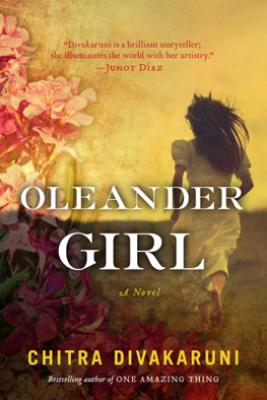 Oleander Girl - Chitra Banerjee Divakaruni