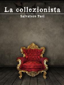 La collezionista - Salvatore Paci pdf download