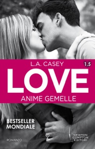 Love 1.5. Anime gemelle - L.A. Casey pdf download