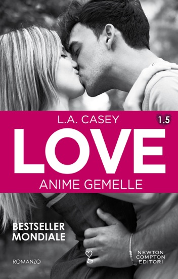 Love 1.5. Anime gemelle by L.A. Casey pdf download