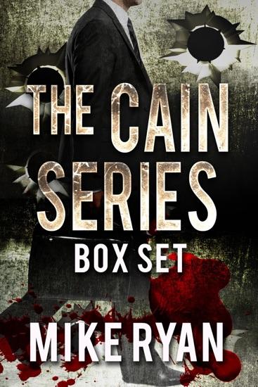 The Cain Series Box Set by Mike Ryan PDF Download