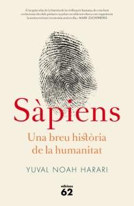 Sàpiens. Una breu història de la humanitat - Yuval Noah Harari pdf download
