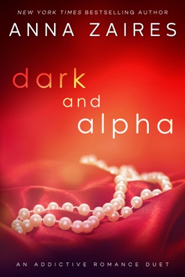 Dark and Alpha - Anna Zaires pdf download