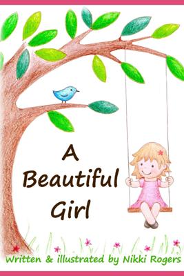 A Beautiful Girl - Nikki Rogers