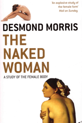 The Naked Woman - Desmond Morris