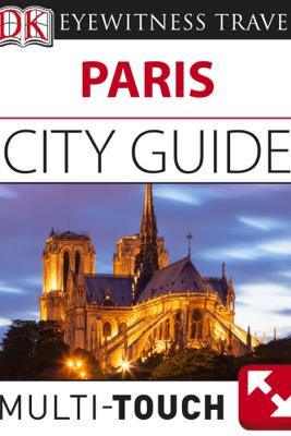 DK Paris City Guide - DK Eyewitness