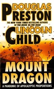 Mount Dragon - Douglas Preston & Lincoln Child pdf download