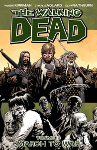 The Walking Dead, Vol. 19: March to War - Robert Kirkman & Charlie Adlard pdf download