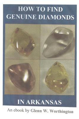 How To Find Genuine Diamonds in Arkansas - Glenn W. Worthington
