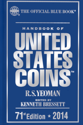 Handbook of United States Coins 2014 - R.S. Yeoman & Kenneth Bressett