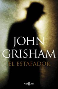 El estafador - John Grisham pdf download