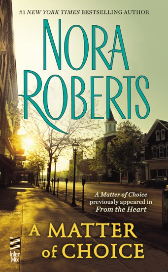 A Matter of Choice by Nora Roberts PDF Download