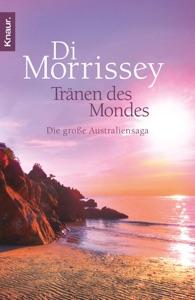 Tränen des Mondes - Di Morrissey pdf download