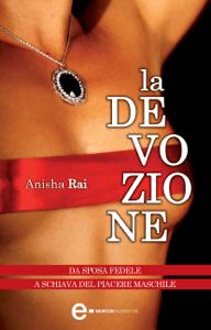 La devozione - Anisha Rai pdf download