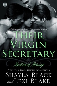 Their Virgin Secretary, Masters of Ménage, Book 6 - Shayla Black & Lexi Blake pdf download