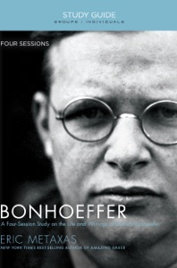 Bonhoeffer Study Guide - Eric Metaxas pdf download