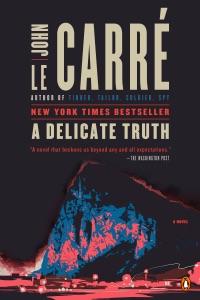 A Delicate Truth - John le Carré pdf download