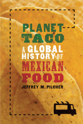 Planet Taco - Jeffrey M. Pilcher