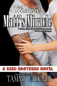 Maybe Matt's Miracle - Tammy Falkner pdf download