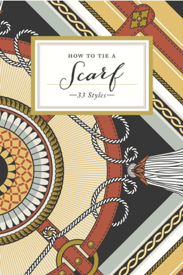 How to Tie a Scarf - Potter Gift