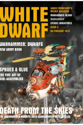 White Dwarf Issue 2: 8 Feb 2014 - White Dwarf